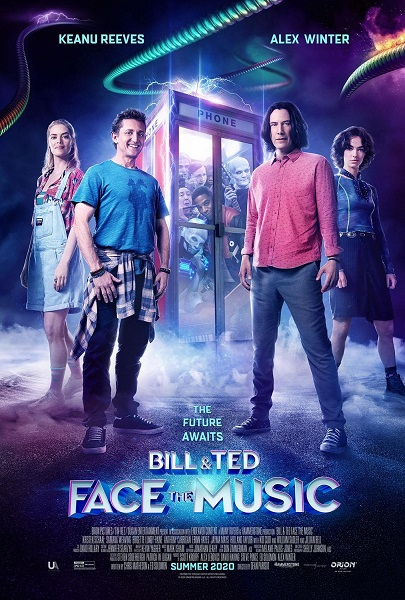 Bill & Ted – Face the Music